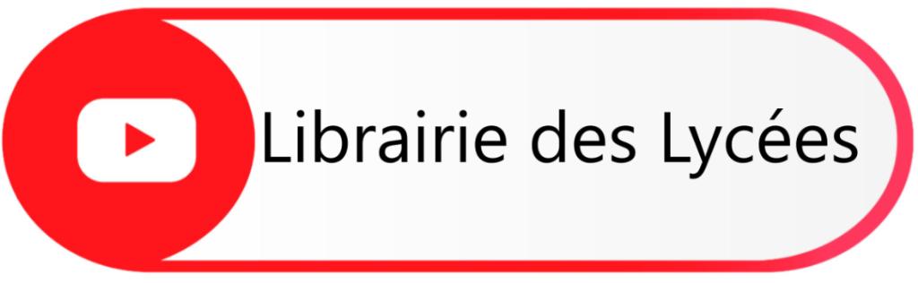 Librairie des Lycées sur Youtube